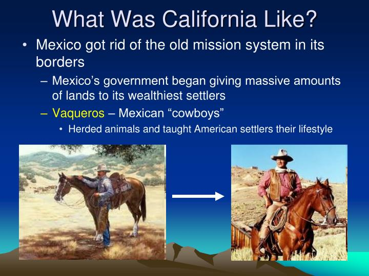 What Was California Like?