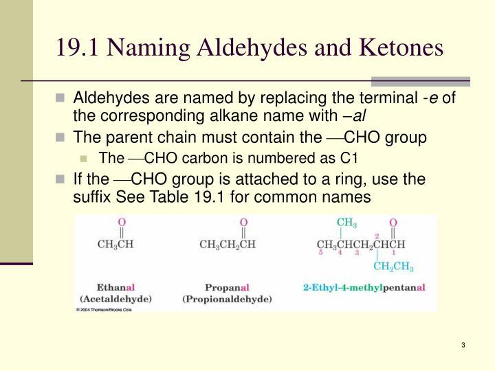 19.1 Naming Aldehydes and Ketones