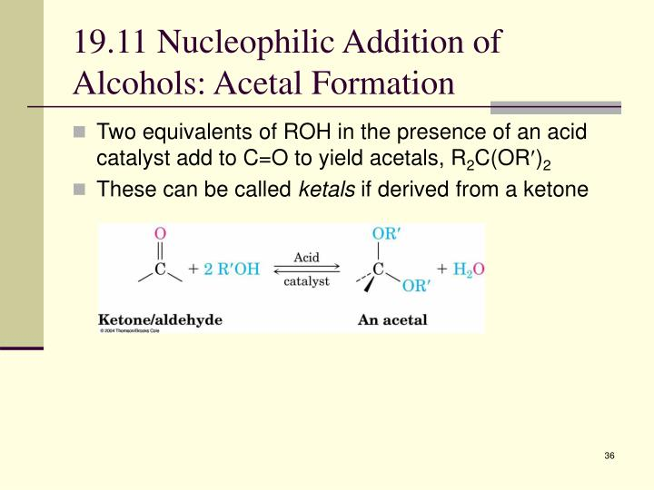 19.11 Nucleophilic Addition of Alcohols: Acetal Formation