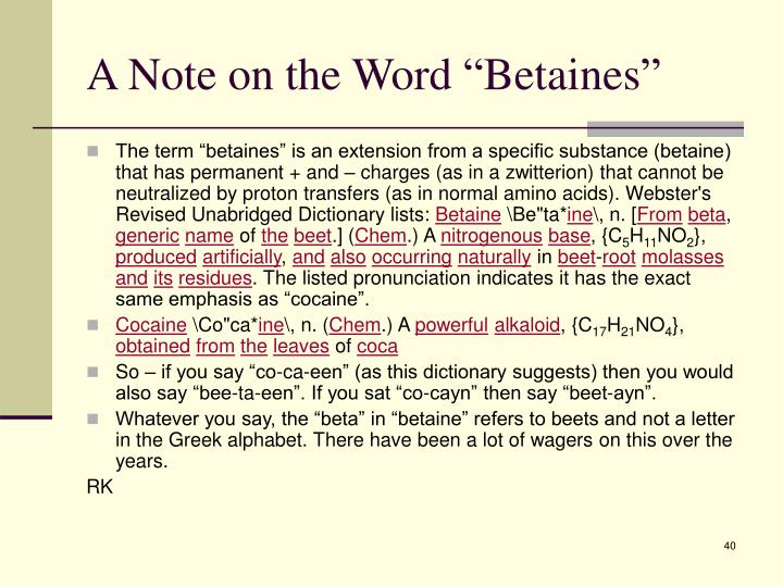 """A Note on the Word """"Betaines"""""""