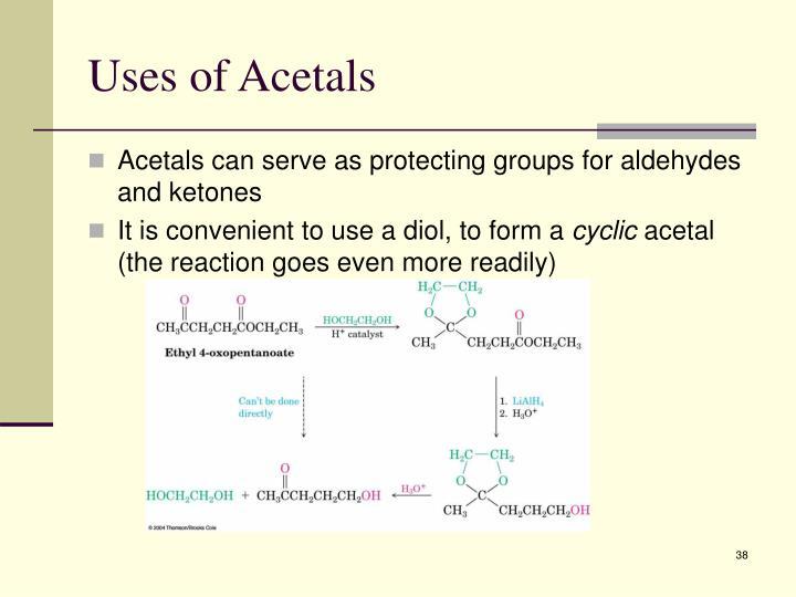 Uses of Acetals