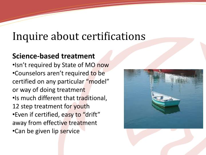 Inquire about certifications