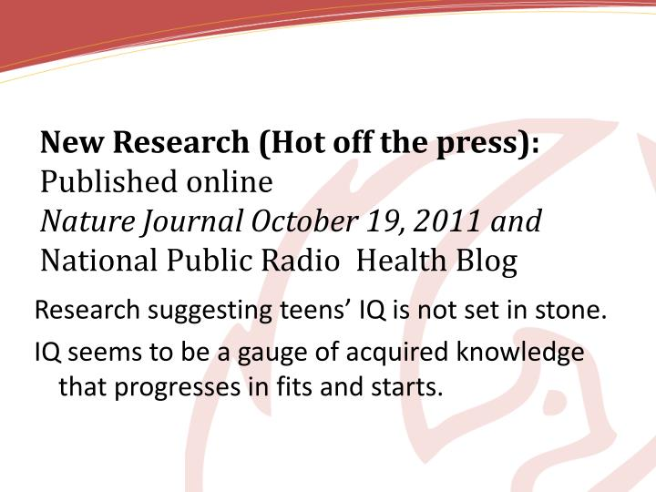 New Research (Hot off the press):