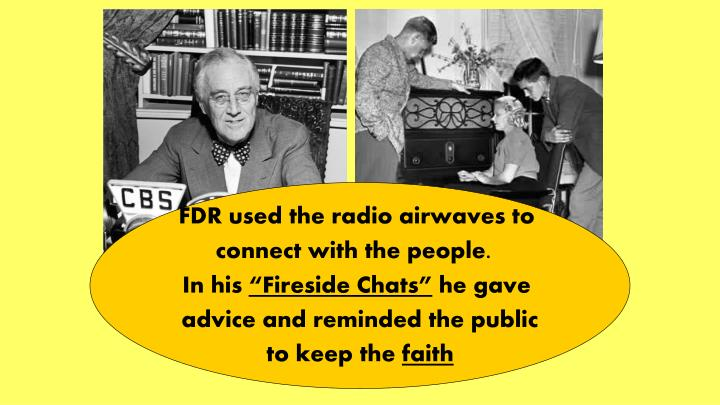 FDR used the radio airwaves to