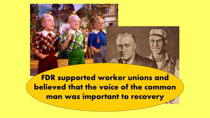 FDR supported worker unions and