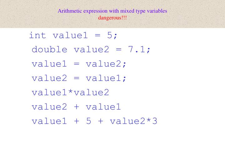 Arithmetic expression with mixed type variables