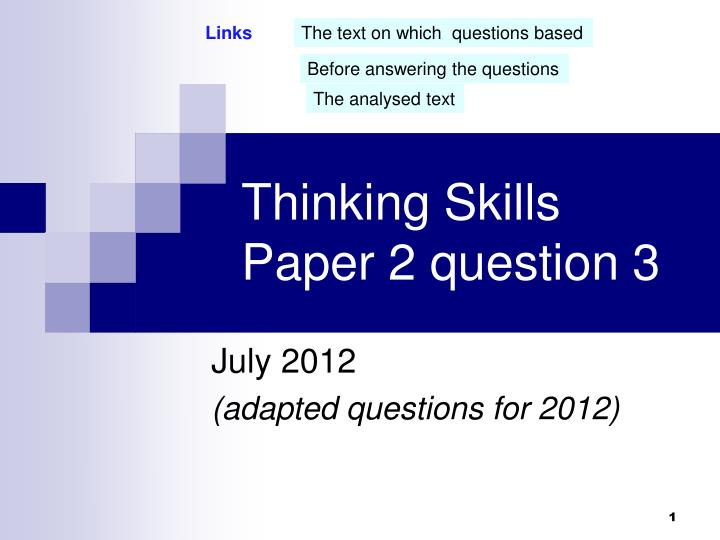 Thinking skills paper 2 question 3