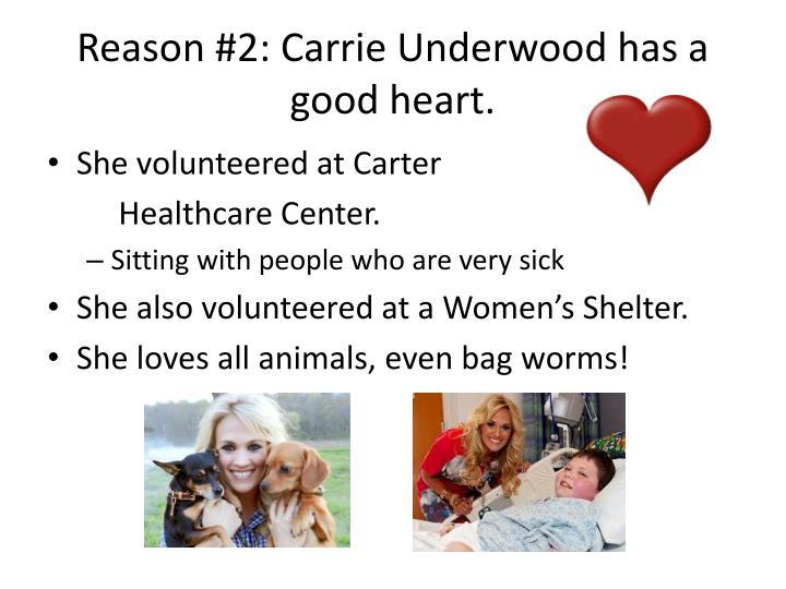 Reason #2: Carrie Underwood has a good heart.