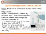 disposable dialysis device float a lyzer g2