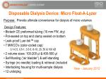 disposable dialysis device micro float a lyzer
