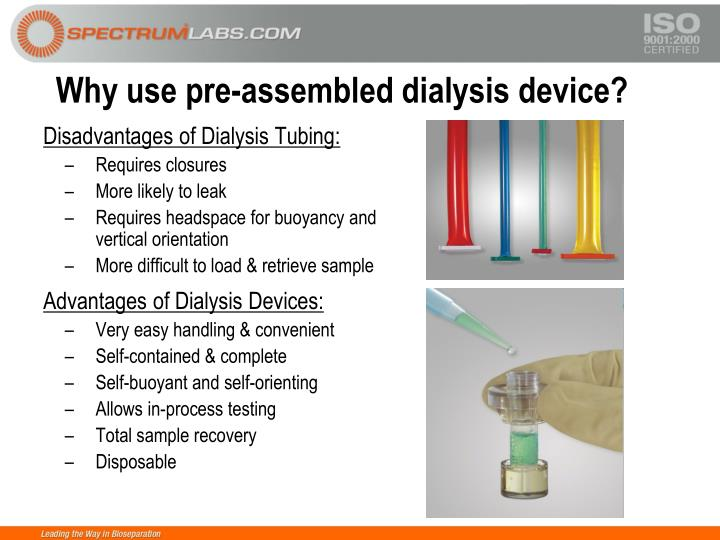 Why use pre-assembled dialysis device?