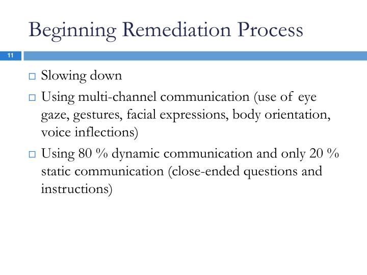 Beginning Remediation Process