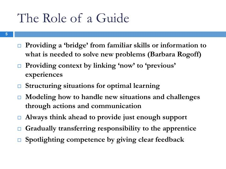 The Role of a Guide