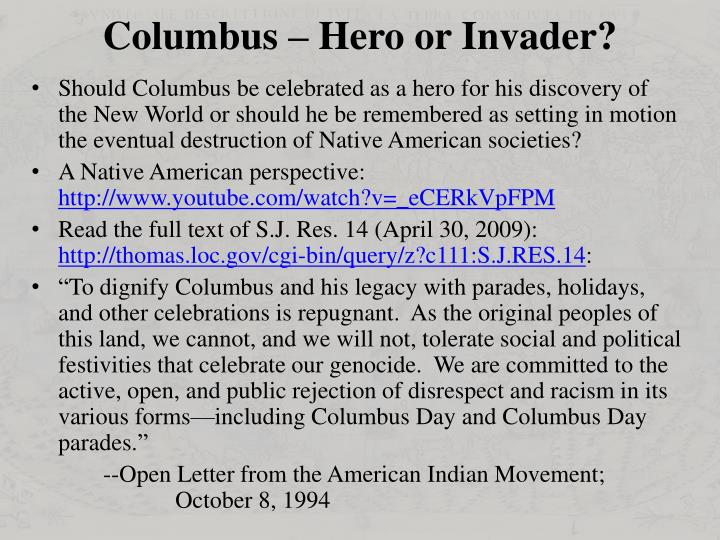 Columbus – Hero or Invader?
