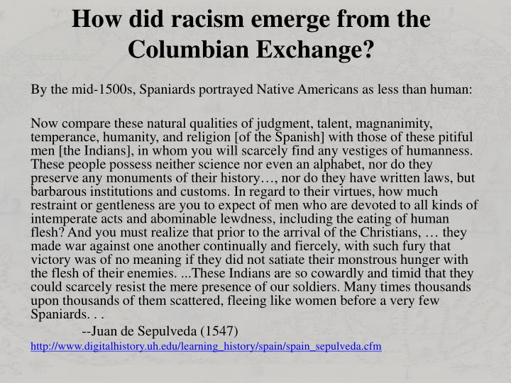 How did racism emerge from the Columbian Exchange?