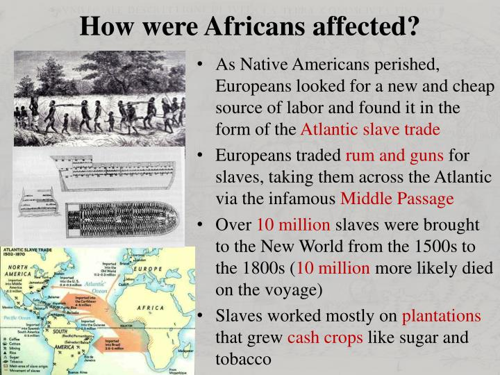How were Africans affected?