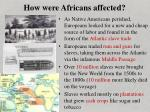 how were africans affected