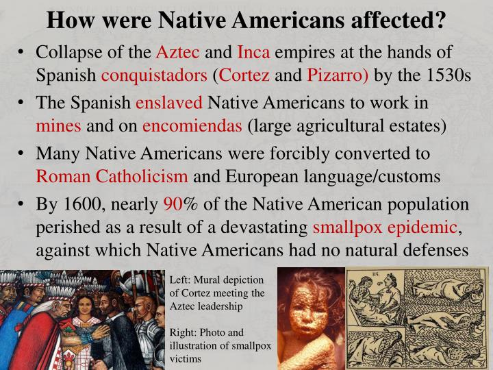 How were Native Americans affected?