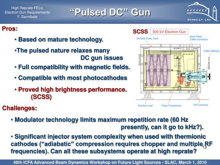 """Pulsed DC"" Gun"