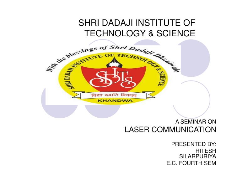 Shri dadaji institute of technology science