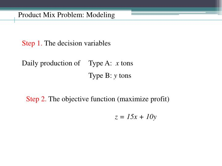 Product Mix Problem: Modeling