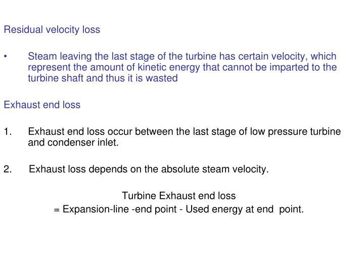 Residual velocity loss