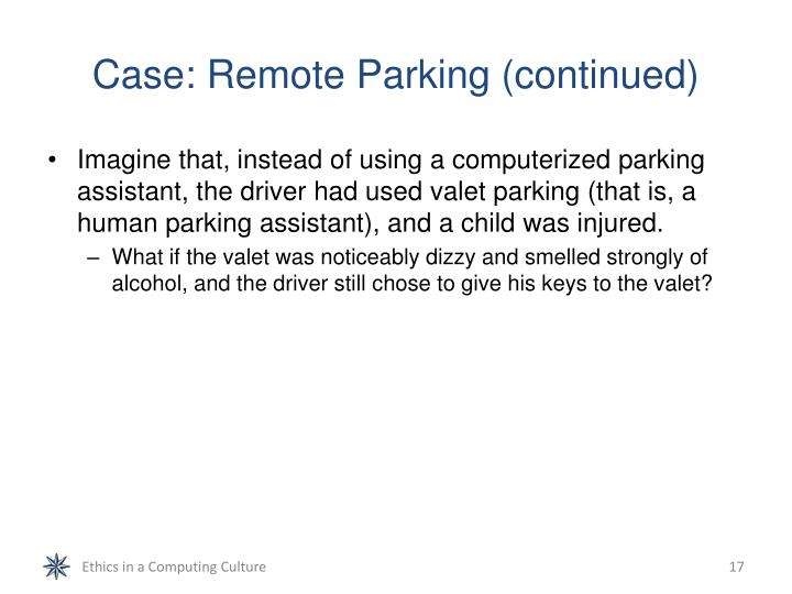 Case: Remote Parking (continued)