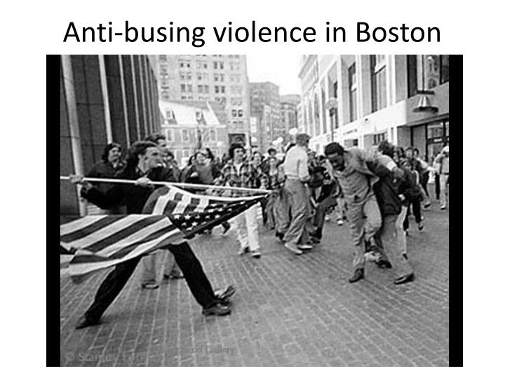 Anti-busing violence in Boston