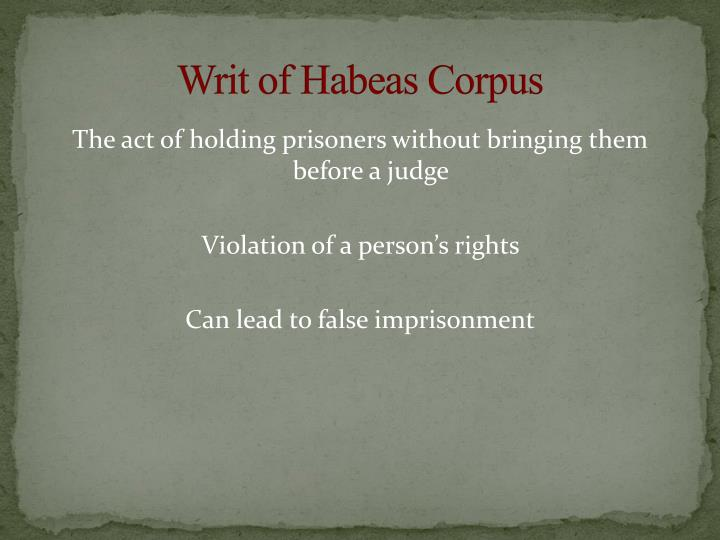 writ of habeas corpus A petition for a writ of habeas corpus is a procedure available to inmates attorney kyle d smith explains habeas petitions in california state courts.