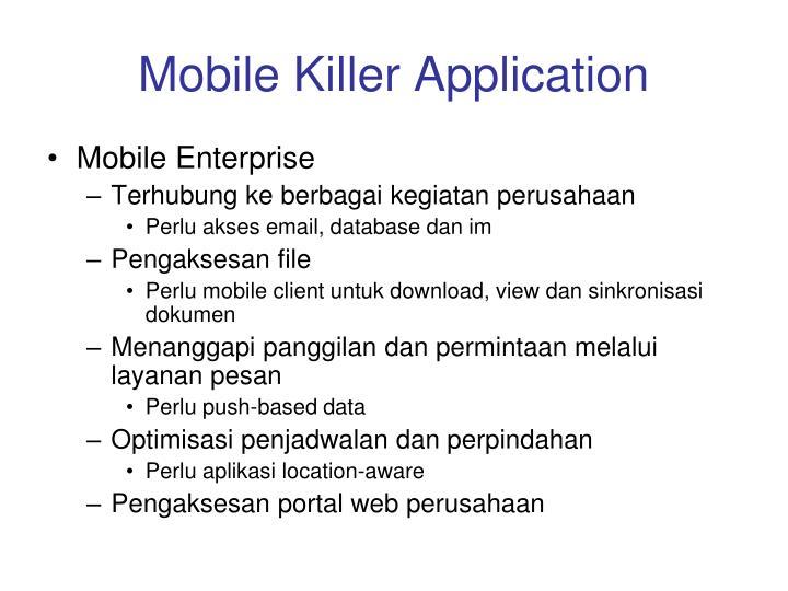 Mobile Killer Application