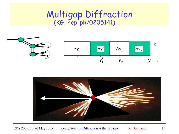 Multigap Diffraction