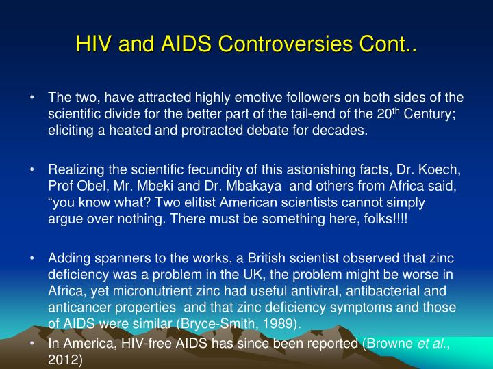 HIV and AIDS Controversies Cont..