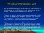 hiv and aids controversies cont