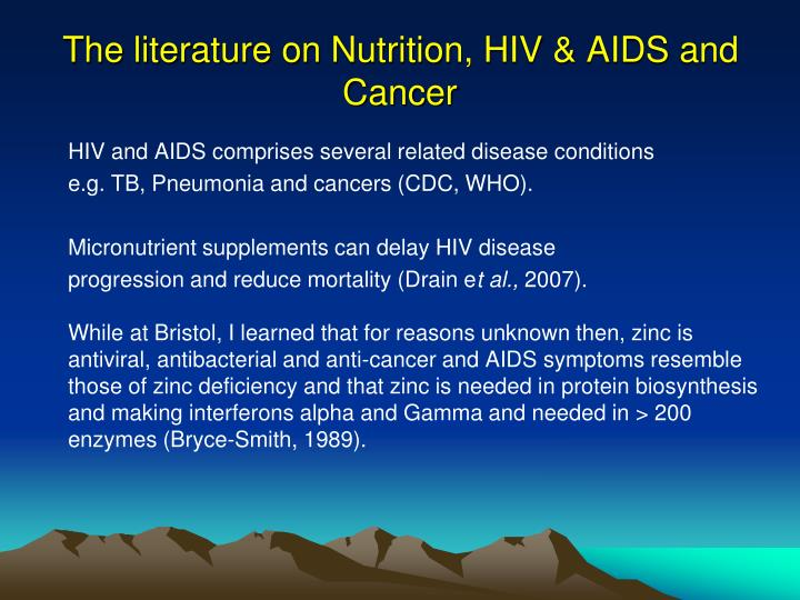 The literature on Nutrition, HIV & AIDS and  Cancer