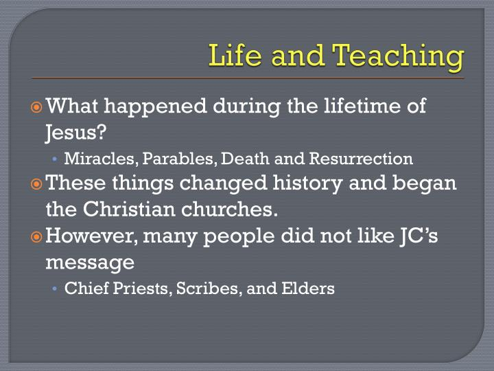 Life and teaching