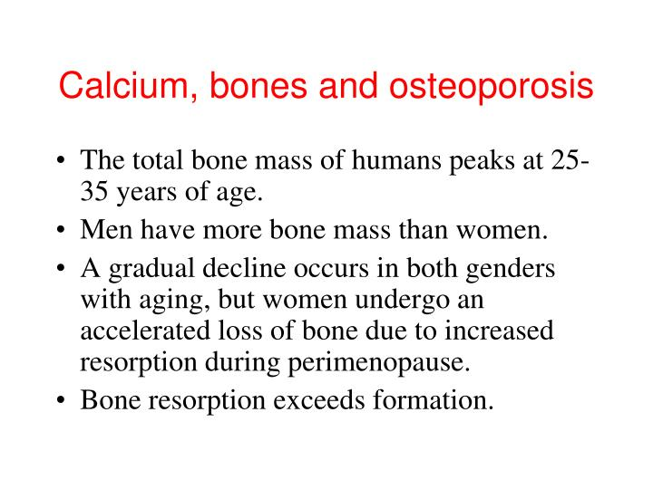 Calcium, bones and osteoporosis