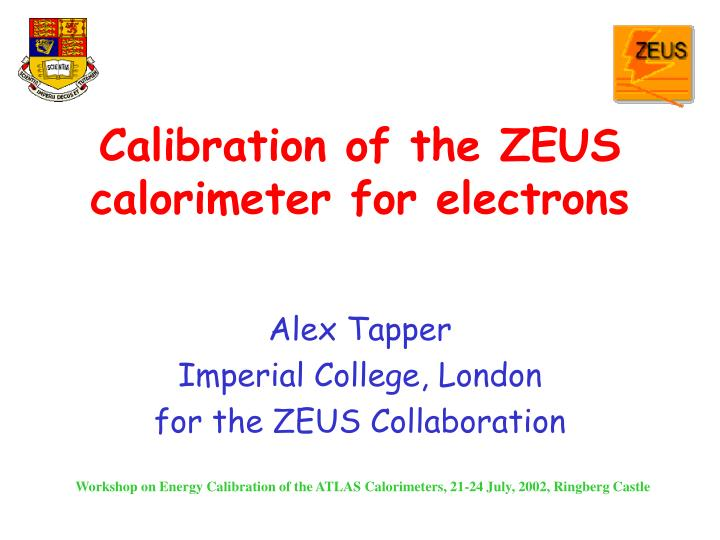 Calibration of the zeus calorimeter for electrons