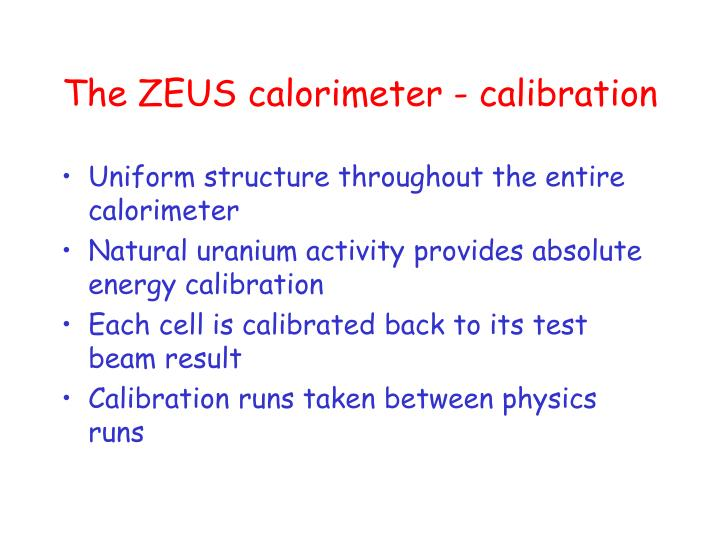 The ZEUS calorimeter - calibration