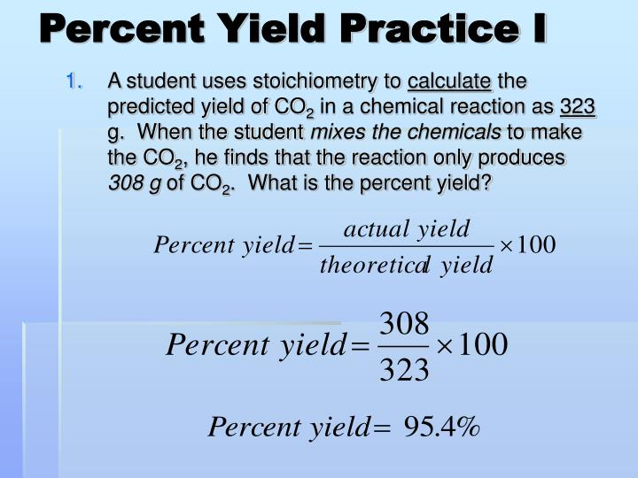 Percent Yield Practice I