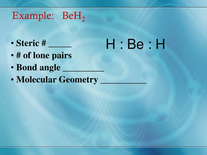 Example:   BeH
