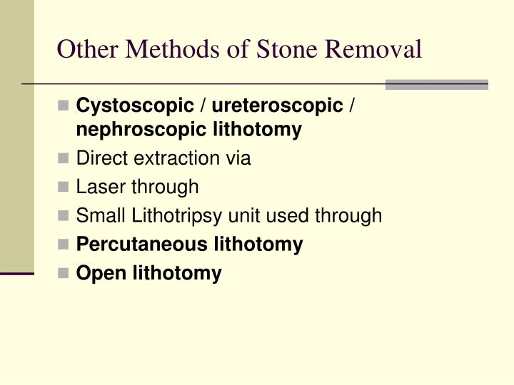 Other Methods of Stone Removal