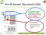 pre id answer documents ad