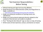 test examiner responsibilities before testing