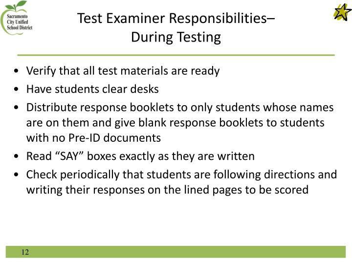 Test Examiner Responsibilities–