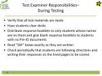 test examiner responsibilities during testing