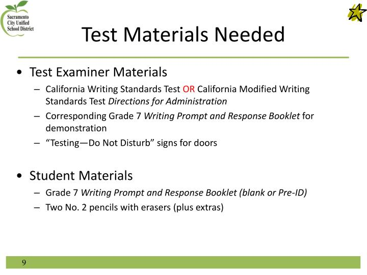 Test Materials Needed