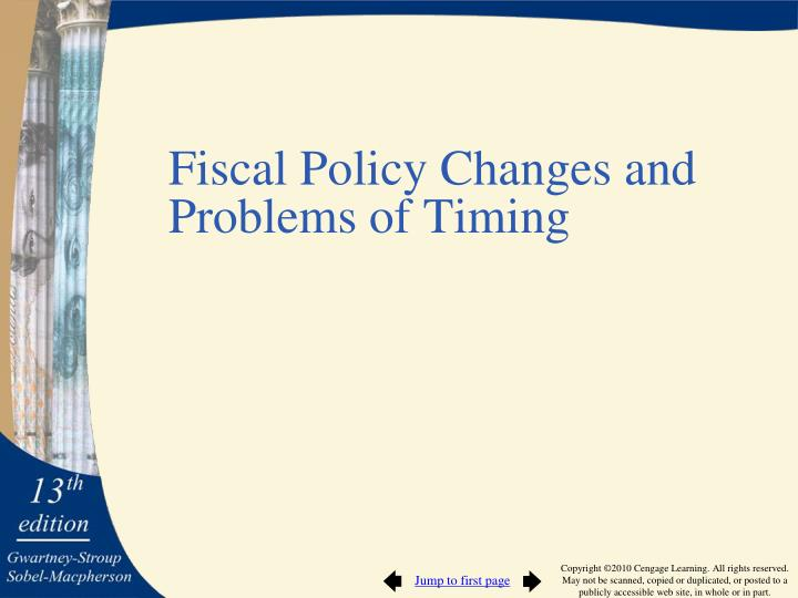Fiscal Policy Changes and Problems of Timing