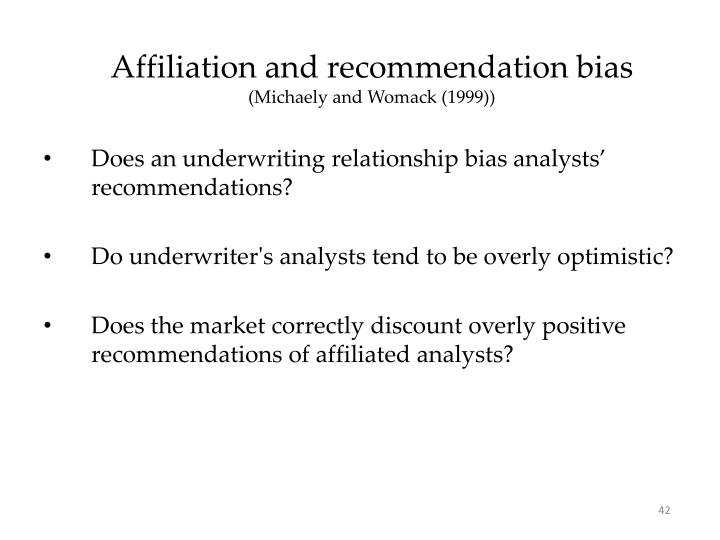 Affiliation and recommendation bias
