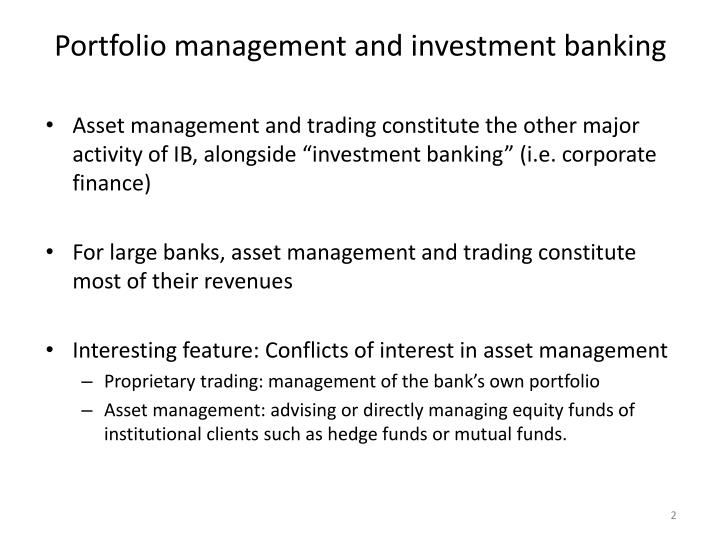 Portfolio management and investment banking