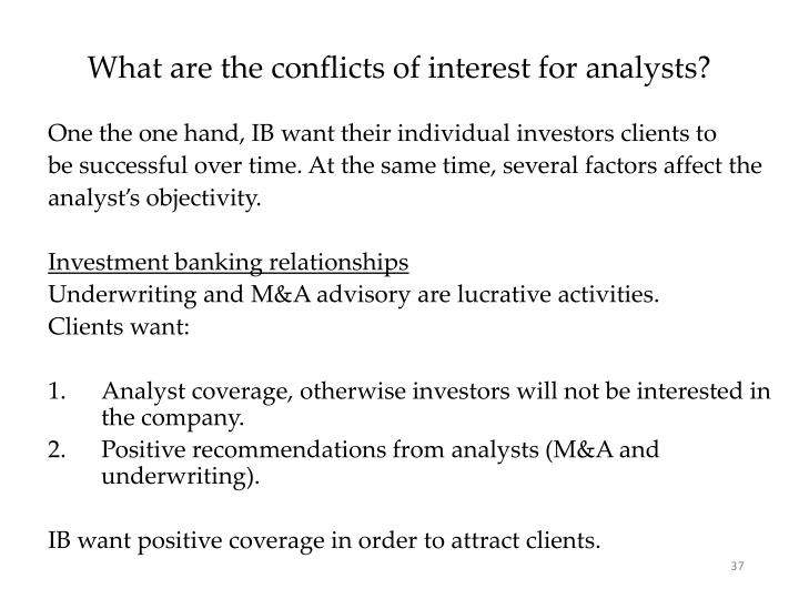 What are the conflicts of interest for analysts?